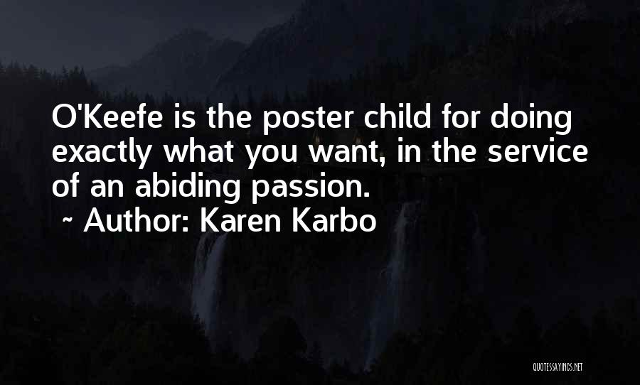 Passion Quotes By Karen Karbo