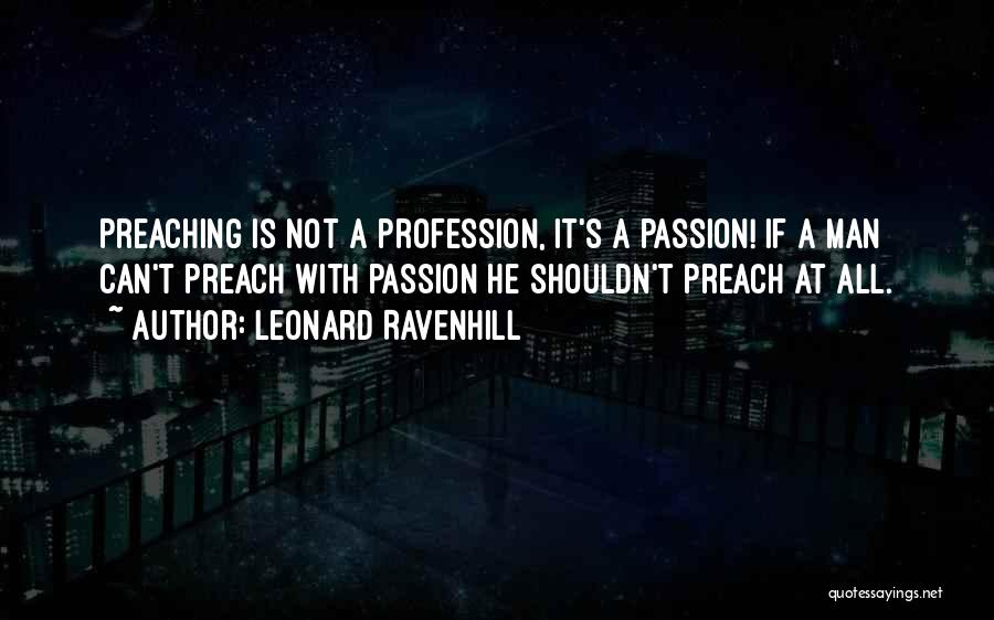 Passion Quotes By Leonard Ravenhill