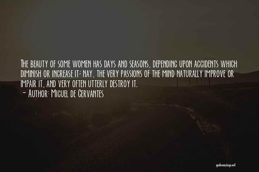 Passion Quotes By Miguel De Cervantes