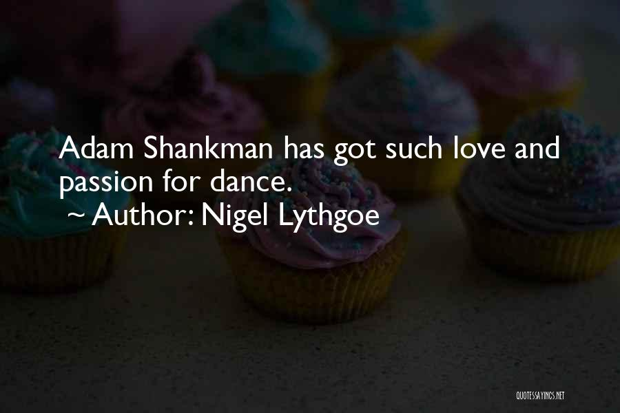 Passion Quotes By Nigel Lythgoe
