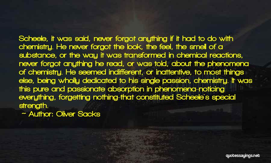 Passion Quotes By Oliver Sacks