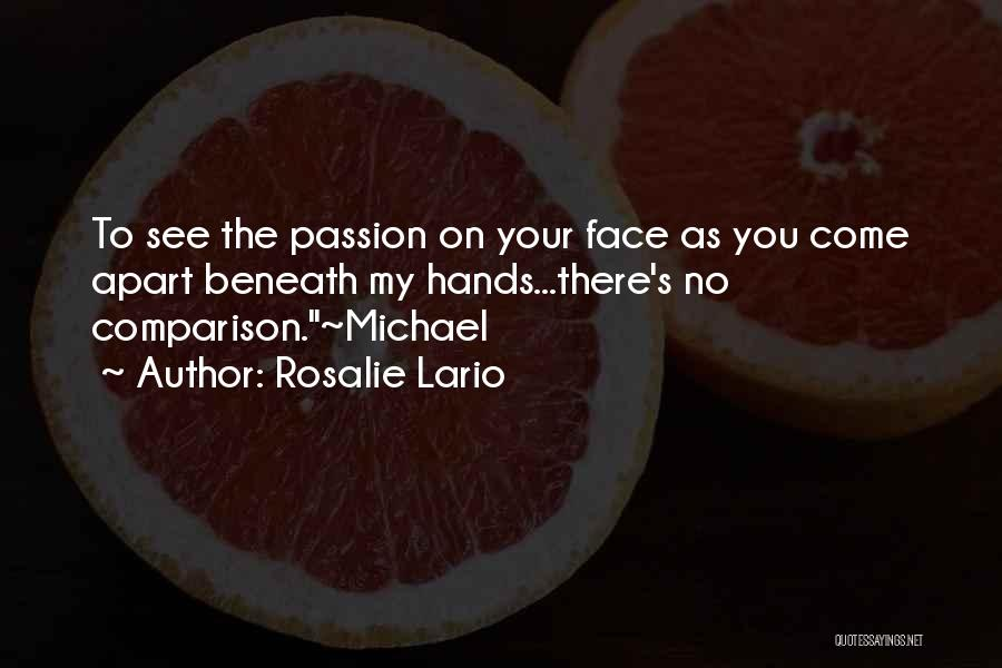 Passion Quotes By Rosalie Lario