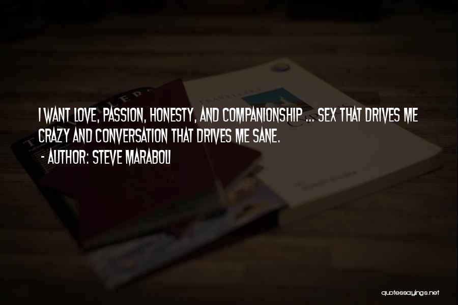Passion Quotes By Steve Maraboli