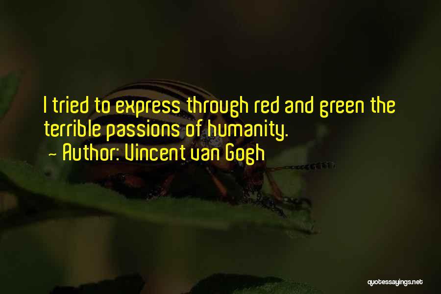 Passion Quotes By Vincent Van Gogh