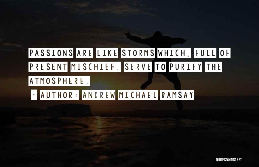 Passion To Serve Quotes By Andrew Michael Ramsay