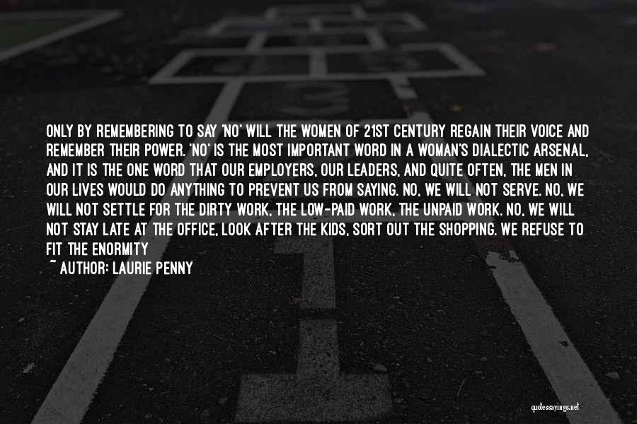 Passion To Serve Quotes By Laurie Penny