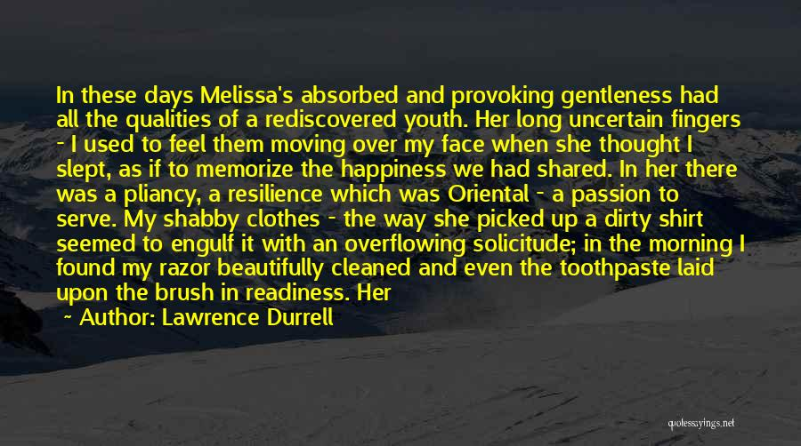 Passion To Serve Quotes By Lawrence Durrell