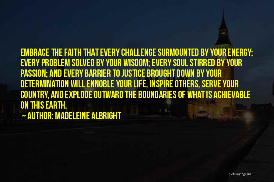 Passion To Serve Quotes By Madeleine Albright