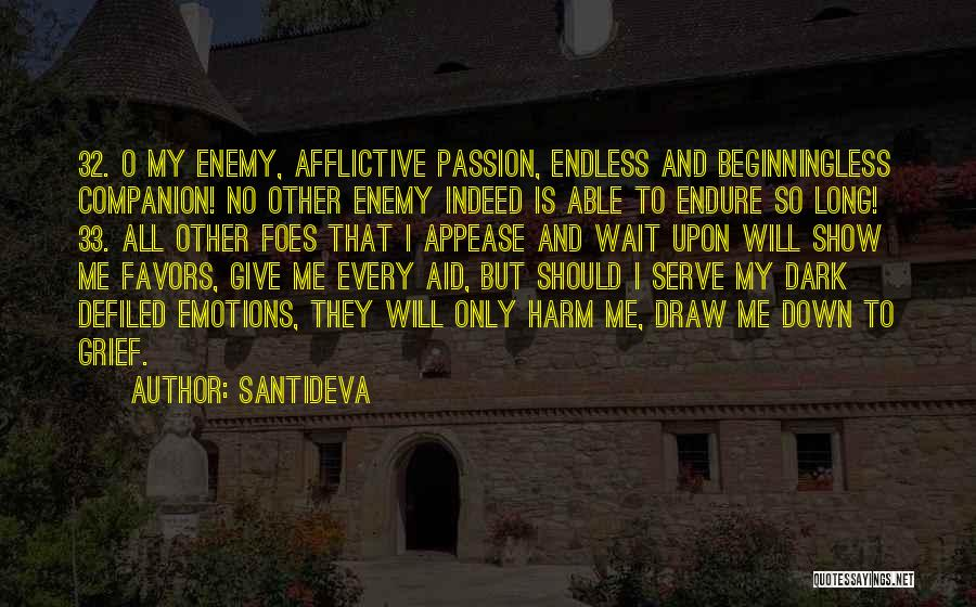 Passion To Serve Quotes By Santideva