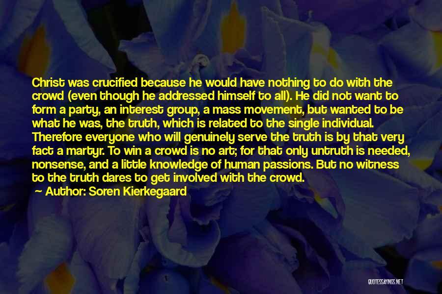 Passion To Serve Quotes By Soren Kierkegaard