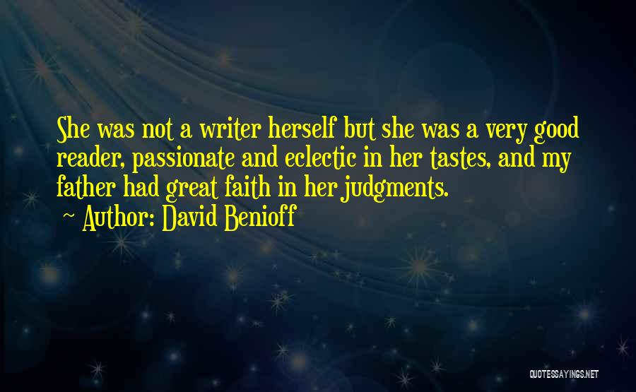 Passionate Writers Quotes By David Benioff