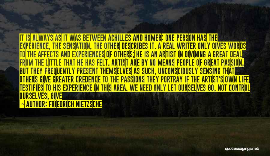 Passionate Writers Quotes By Friedrich Nietzsche