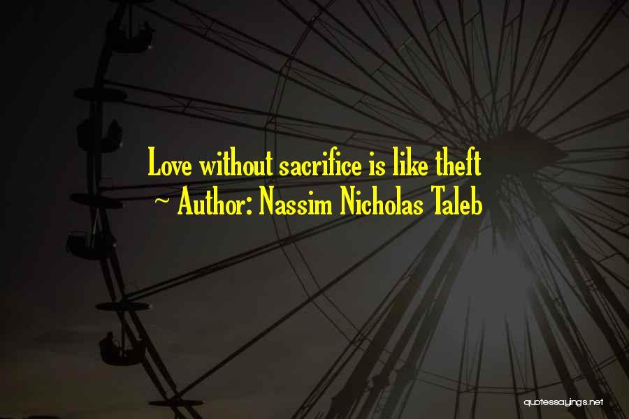 Passive Aggressive Love Quotes By Nassim Nicholas Taleb