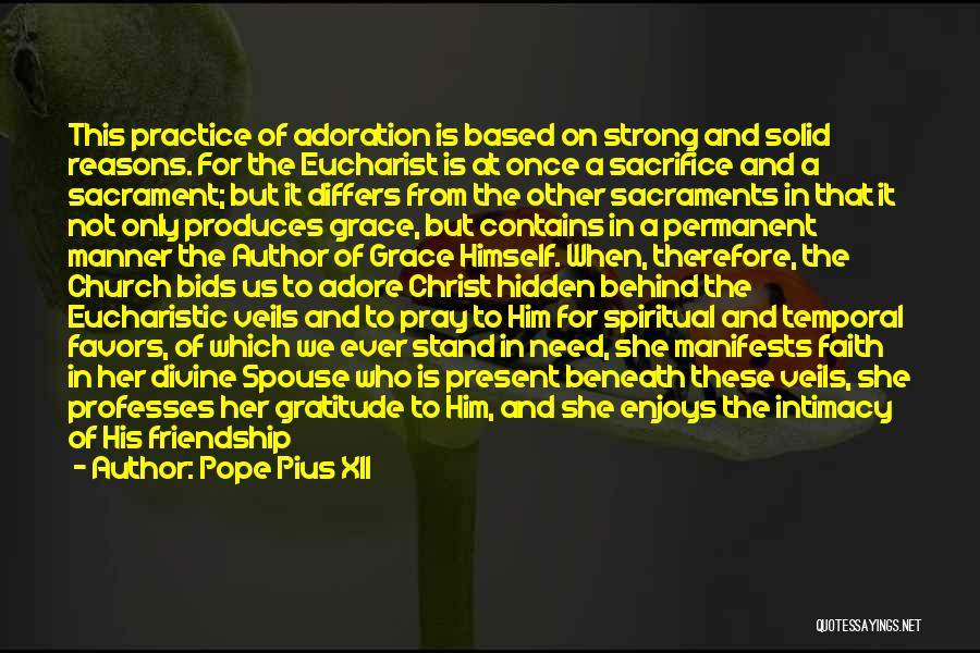 Past And Present Friendship Quotes By Pope Pius XII