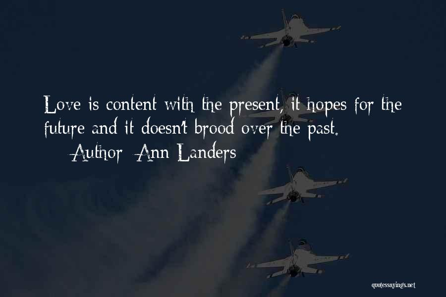 Past Present Future Love Quotes By Ann Landers