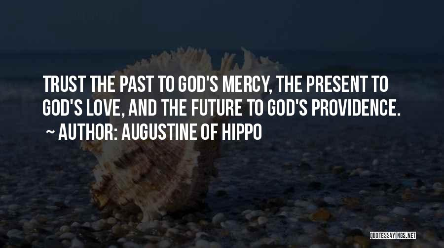 Past Present Future Love Quotes By Augustine Of Hippo