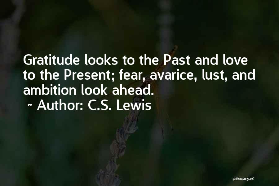 Past Present Future Love Quotes By C.S. Lewis