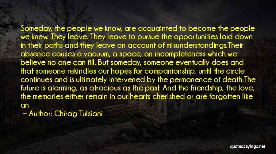 Past Present Future Love Quotes By Chirag Tulsiani