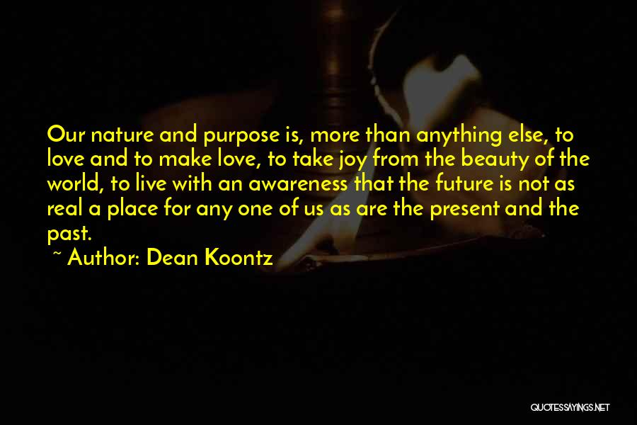 Past Present Future Love Quotes By Dean Koontz