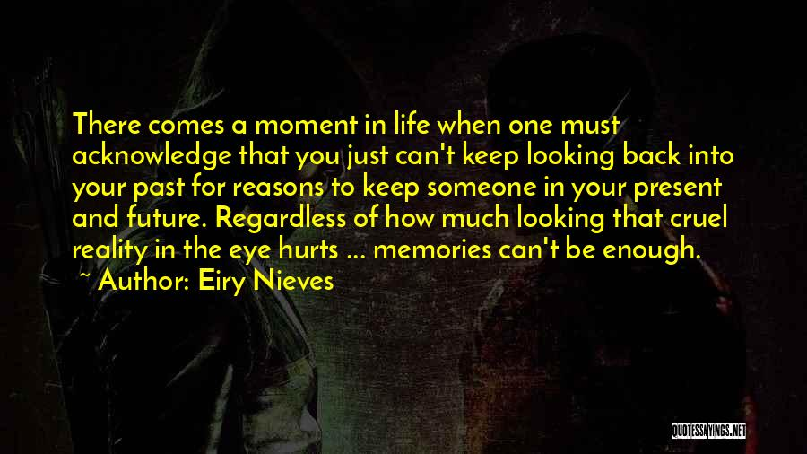 Past Present Future Love Quotes By Eiry Nieves
