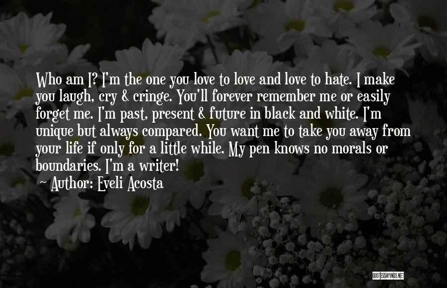 Past Present Future Love Quotes By Eveli Acosta