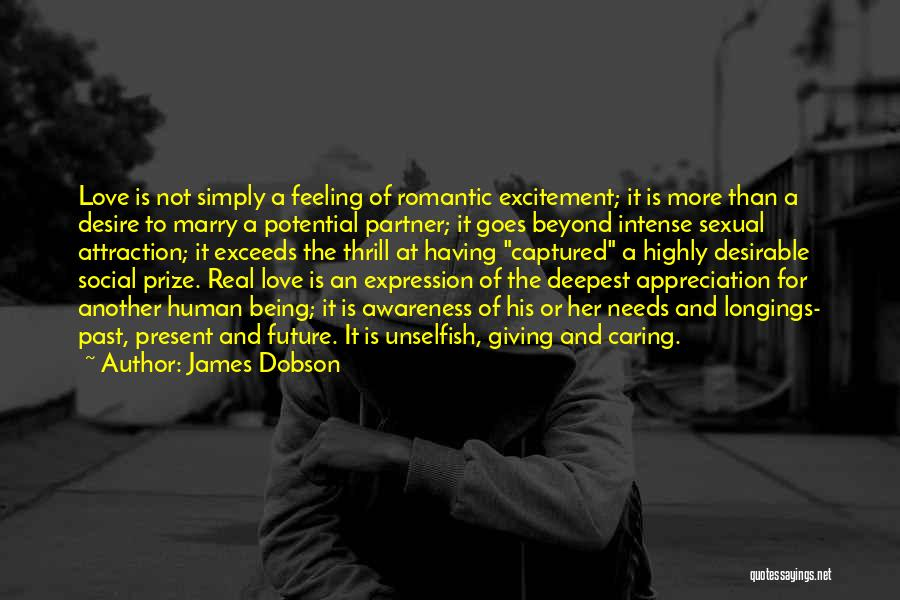 Past Present Future Love Quotes By James Dobson