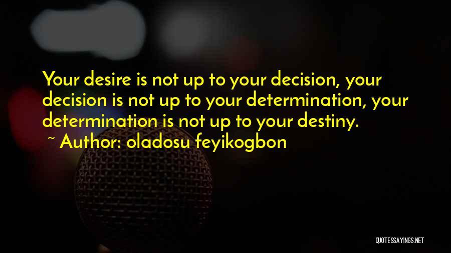 Past Present Future Love Quotes By Oladosu Feyikogbon