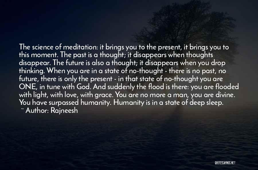Past Present Future Love Quotes By Rajneesh