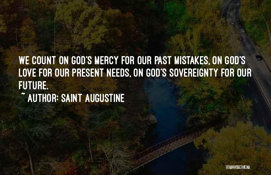 Past Present Future Love Quotes By Saint Augustine
