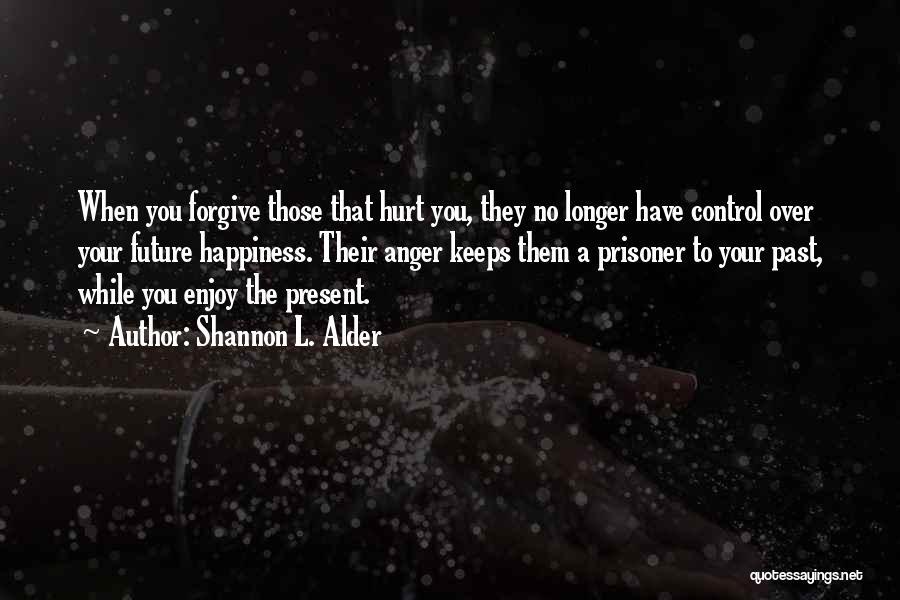 Past Present Future Love Quotes By Shannon L. Alder