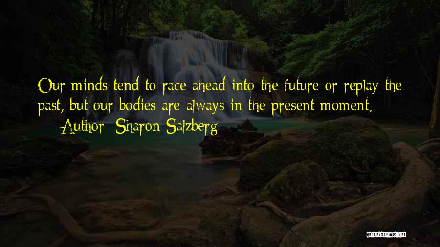 Past Present Future Love Quotes By Sharon Salzberg