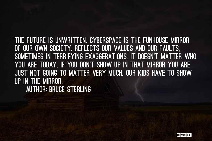 Past Reflects Future Quotes By Bruce Sterling