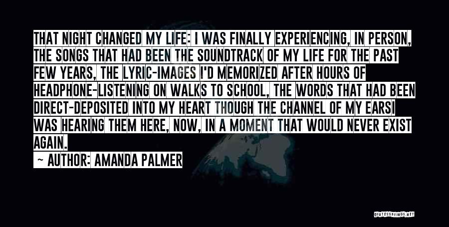 Past School Life Quotes By Amanda Palmer