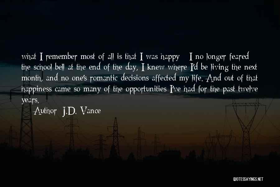 Past School Life Quotes By J.D. Vance