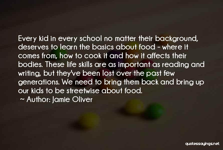 Past School Life Quotes By Jamie Oliver