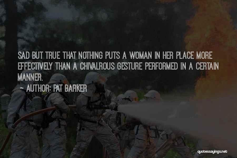 Pat Barker Quotes 1163513