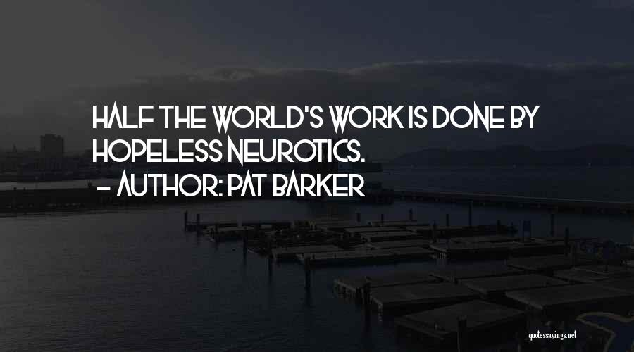 Pat Barker Quotes 1427303