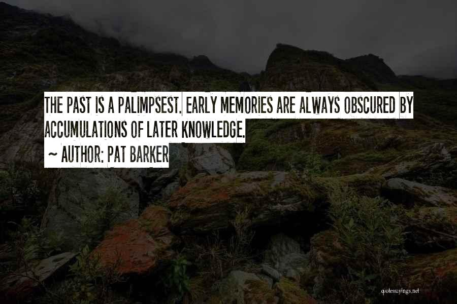 Pat Barker Quotes 143891