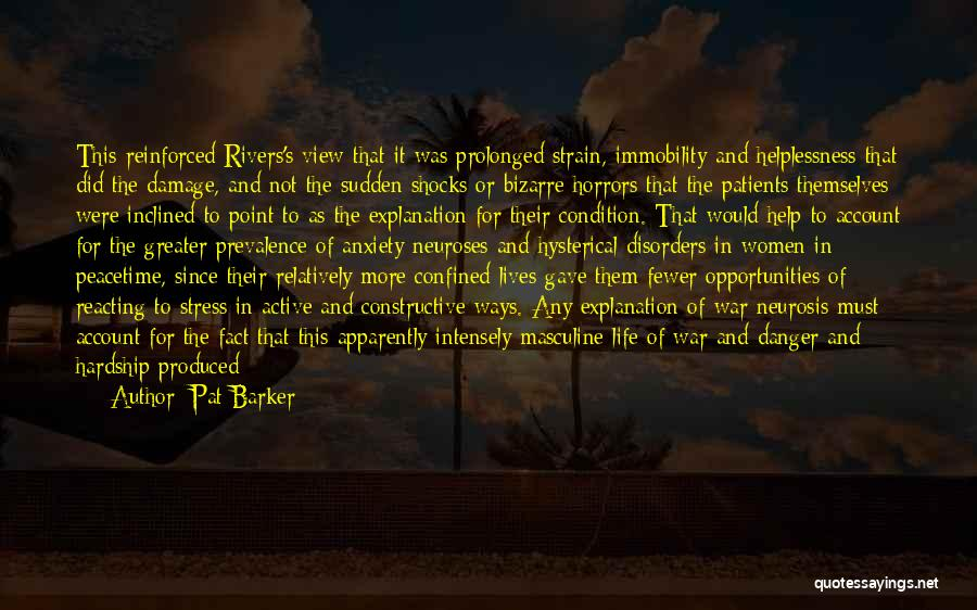 Pat Barker Quotes 1620150