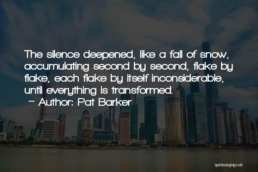 Pat Barker Quotes 1855389