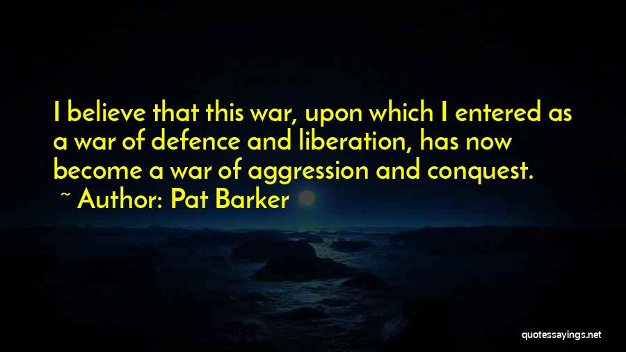 Pat Barker Quotes 2091236