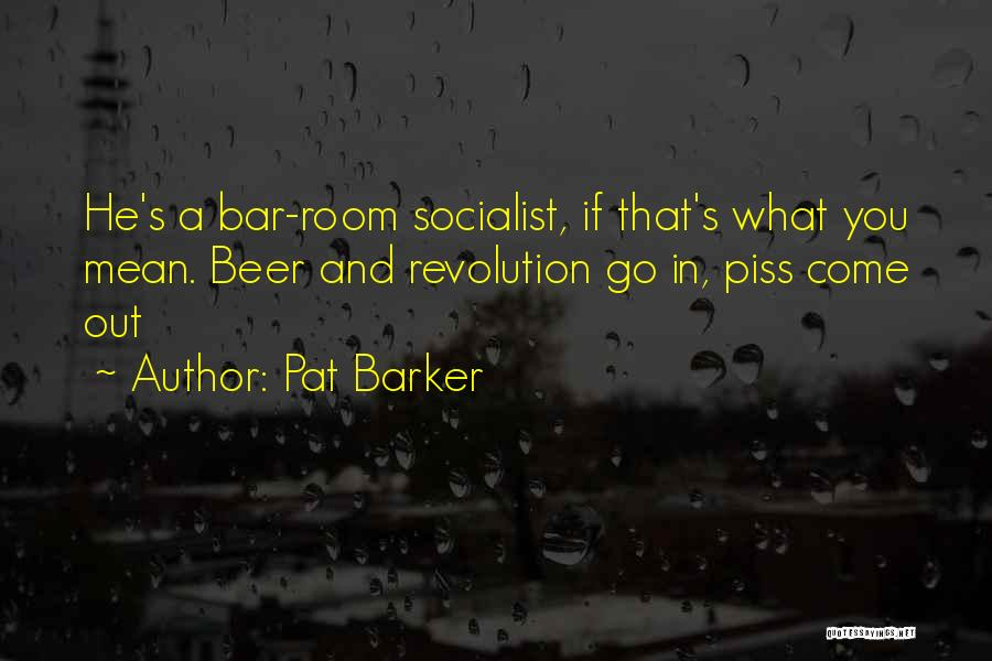 Pat Barker Quotes 212126