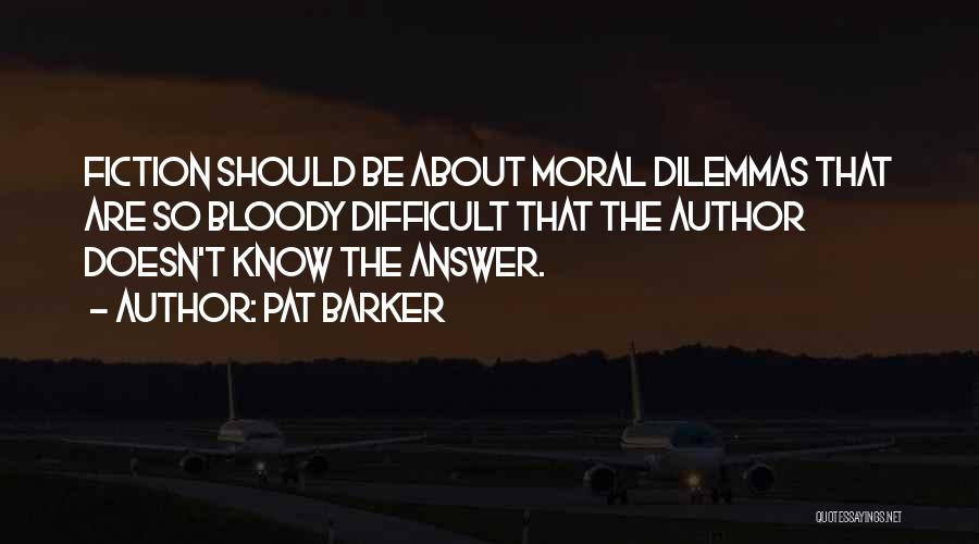 Pat Barker Quotes 486051