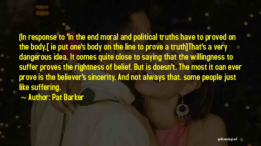 Pat Barker Quotes 502834