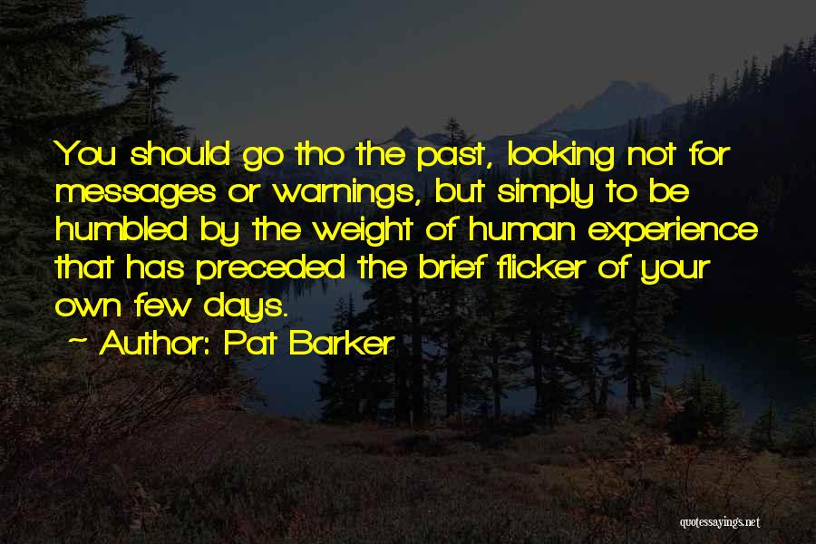 Pat Barker Quotes 721112