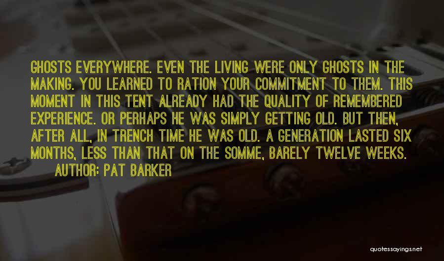 Pat Barker Quotes 75660