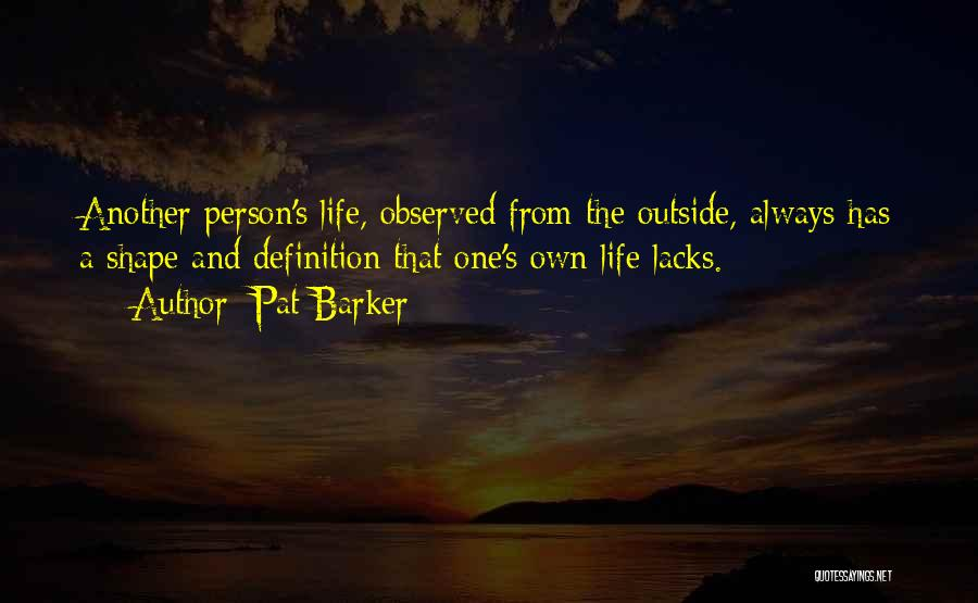 Pat Barker Quotes 844830