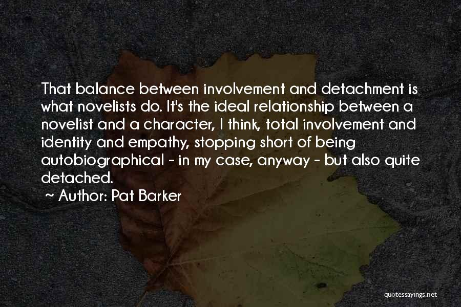 Pat Barker Quotes 874133