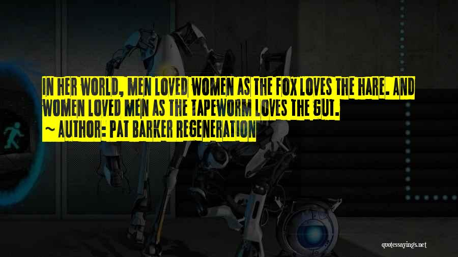 Pat Barker Regeneration Quotes 633035