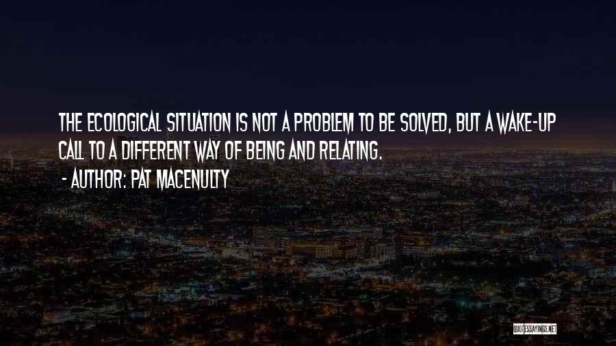 Pat MacEnulty Quotes 555559